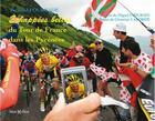 Couverture du livre « Échappées belles du tour de France Pyrénées( » de Laborde Christian et Fernand Fourcade aux éditions Monhelios