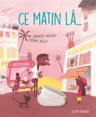 Couverture du livre « Ce matin-là » de Veronique Massenot aux éditions Nathan