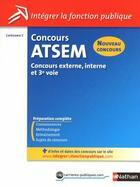Couverture du livre « Concours ATSEM ; catégorie C ; concours externe, interne et 3e. voie » de Louisa Rebih-Jouhet aux éditions Nathan