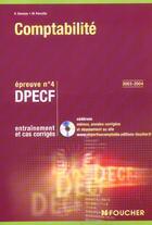 Couverture du livre « Comptabilite ; Entrainement Et Cas Corriges ; Dpecf Epreuve N.4 » de H Davasse et M Parruitte aux éditions Foucher