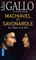 Couverture du livre « Machiavel et Savonarole » de Max Gallo aux éditions Pocket