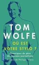 Couverture du livre « Où est votre stylo ? » de Tom Wolfe aux éditions Pocket