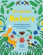 Couverture du livre « En pleine nature ; plus de 100 activités inspirées par la faune et la flore de nos campagnes » de Debbie Powell aux éditions Mila