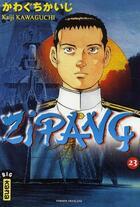 Couverture du livre « Zipang t.23 » de Kaiji Kawaguchi aux éditions Kana