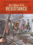 Couverture du livre « Les enfants de la Résistance t.2 ; premières répressions » de Cecile Jugla et Vincent Dugomier et Benoit Ers aux éditions Rageot