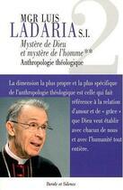 Couverture du livre « Mystère de Dieu et mystère de l'homme t.2 ; anthropologie théologique » de Luis F. Ladaria aux éditions Parole Et Silence