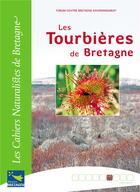 Couverture du livre « Les tourbières de Bretagne » de Collectif aux éditions Biotope