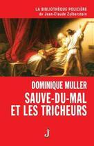 Couverture du livre « Sauve-du-Mal et les tricheurs » de Dominique Muller aux éditions J Editions