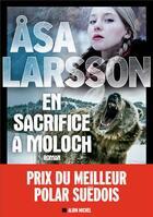 Couverture du livre « En sacrifice à Moloch » de Asa Larsson aux éditions Albin Michel