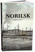 Couverture du livre « Norilsk » de Caryl Ferey aux éditions Paulsen