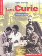 Couverture du livre « Les Curie (Version Livre) » de Pierre Radvanyi aux éditions Belin