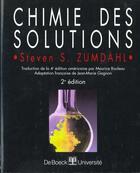 Couverture du livre « Chimie des solutions » de Zumdahl aux éditions De Boeck