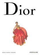 Couverture du livre « Mémoire de la mode ; Dior » de Marie-France Pochna aux éditions Assouline