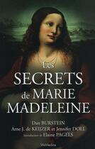 Couverture du livre « Les secrets de Marie Madeleine » de Dan Burstein et Arne De Keijzer et Jennifer Doll aux éditions Viamedias