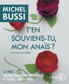 Couverture du livre « T'en souviens-tu, mon Anaïs ? » de Michel Bussi aux éditions Lizzie