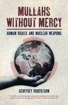 Couverture du livre « Mullahs Without Mercy » de Geoffrey Robertson aux éditions Biteback Publishing Digital