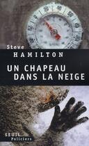 Couverture du livre « Un chapeau dans la neige » de Steve Hamilton aux éditions Seuil