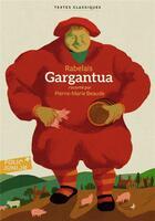 Couverture du livre « Gargantua ; raconté par Pierre-Marie Beaude » de Francois Rabelais aux éditions Gallimard-jeunesse