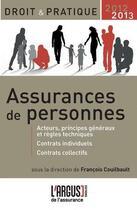 Couverture du livre « Assurances de personnes 2012-2013 2eme edition » de Francois Couilbault aux éditions L'argus De L'assurance