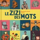 Couverture du livre « Le zizi des mots » de Elisabeth Brami et Fred L. aux éditions Talents Hauts