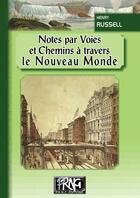 Couverture du livre « Notes par voies et chemins à travers le Nouveau Monde » de Henry Russel aux éditions Prng
