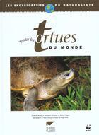 Couverture du livre « Toutes Les Tortues Du Monde » de Bonin/Devaux/Dupre aux éditions Delachaux & Niestle