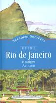 Couverture du livre « Rio de janeiro et sa region » de Dejean/Martin aux éditions Arthaud