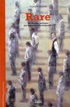 Couverture du livre « Rare ; sur la cause politique des maladies peu fréquentes » de Caroline Huyard aux éditions Ehess