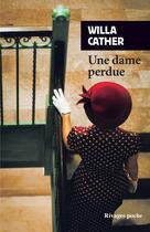 Couverture du livre « Une dame perdue » de Willa Cather aux éditions Rivages