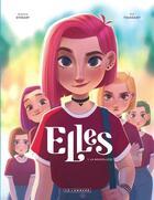 Couverture du livre « Elles T.1 ; la nouvelle(s) » de Kid Toussaint et Aveline Stokart aux éditions Lombard