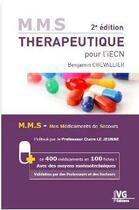 Couverture du livre « M.m.s therapeutique pour l'iecn 2 edition » de Benjamin Chevallier aux éditions Vernazobres Grego