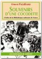 Couverture du livre « Souvenirs d'une cocodette » de Georges Feydeau aux éditions Dominique Leroy