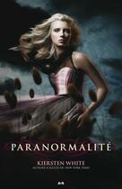 Couverture du livre « Paranormalité t.1 » de Kiersten White aux éditions Editions Ada