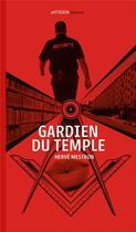 Couverture du livre « Gardien du temple » de Herve Mestron aux éditions Antidata