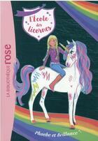 Couverture du livre « L'école des licornes T.14 ; Phoebe et Brillance » de Julie Sykes aux éditions Hachette Jeunesse