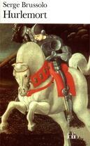Couverture du livre « Hurlemort - le dernier royaume » de Serge Brussolo aux éditions Gallimard