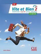 Couverture du livre « Vite et bien niveau 2 + cd audio + corriges 2eme edition » de Claire Miquel aux éditions Cle International