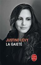 Couverture du livre « La gaieté » de Justine Levy aux éditions Lgf