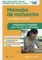 Couverture du livre « Mémoire de recherche en travail social (8e édition) » de Sophie Kevassay aux éditions Vuibert