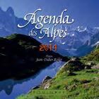 Couverture du livre « Agenda des Alpes 2014 » de Jean-Didier Risler aux éditions Equinoxe