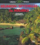 Couverture du livre « Ile Maurice / Ile De La Reunion / Iles Des Seychelles » de Etienne Dehau aux éditions De Lodi