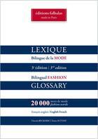 Couverture du livre « Lexique bilingue de la mode ; français/anglais, anglais/français (3e édition) » de Vincent Beckerig et Tania Sutton aux éditions Falbalas