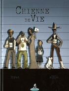 Couverture du livre « Chienne de vie » de Pascal Millet aux éditions Editions Du Coprin