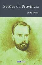 Couverture du livre « Serões da Província » de Julio Dinis aux éditions Edicoes Vercial