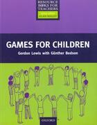 Couverture du livre « Primary Rbt: Games For Children » de Bedson Lewis aux éditions Oxford University Press