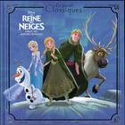 Couverture du livre « Disney cinéma ; la Reine des Neiges ; Disney classique » de Collectif aux éditions Disney Hachette