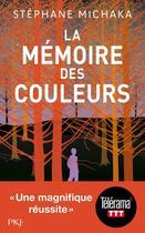 Couverture du livre « La mémoire des couleurs » de Stephane Michaka aux éditions Pocket Jeunesse