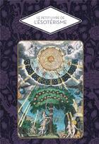 Couverture du livre « Le petit livre de l'ésotérisme » de Collectif aux éditions Papier Cadeau