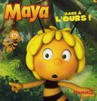 Couverture du livre « MAYA L'ABEILLE ; gare à l'ours » de Collectif aux éditions Hemma