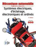 Couverture du livre « Systèmes électroniques d'éclairage électroniques et ordinés ; diagnostic et réparation » de Erjavec Jack aux éditions Reynald Goulet